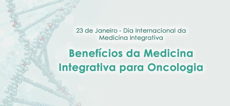 Conheça os benefícios da medicina integrativa para oncologia